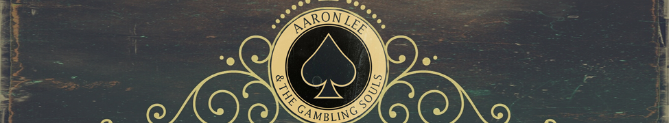 Aaron Lee & The Gambling Souls