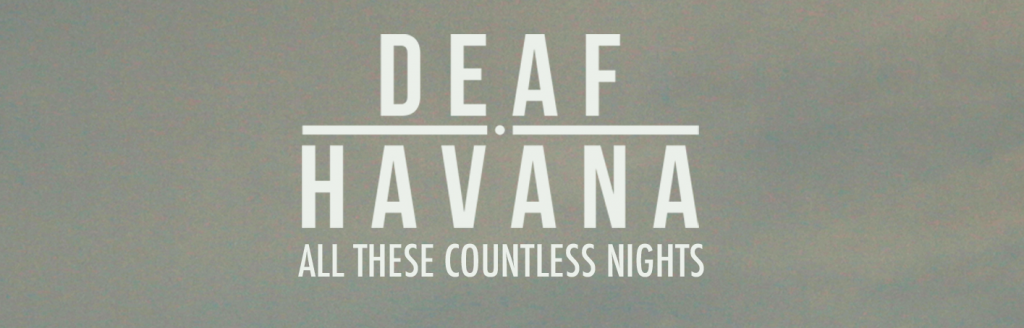 Deaf Havana – All These Countless Nights