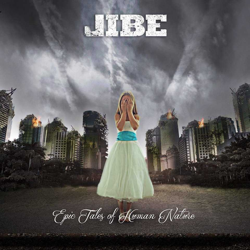 JIBE – Epic Tales of Human Nature