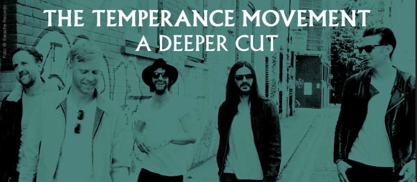 The Temperance Movement – A Deeper Cut