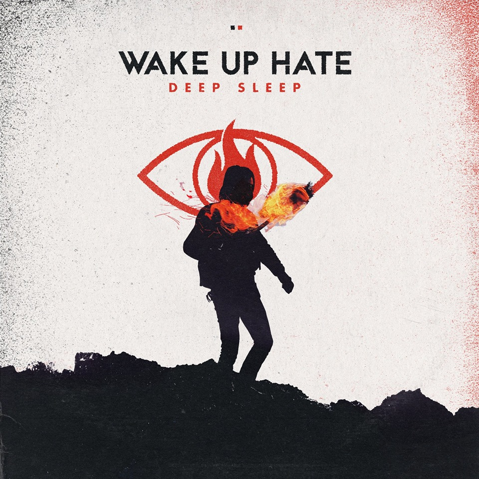 Review: Wake Up Hate – Deep Sleep
