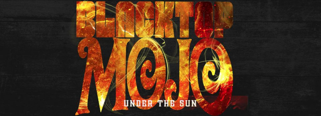 Review – Blacktop Mojo; Under the Sun