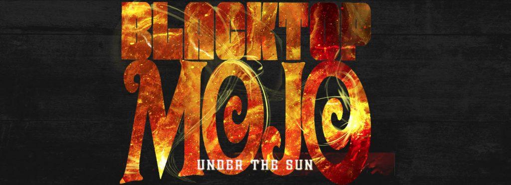 Review – Blacktop Mojo; Under the Sun