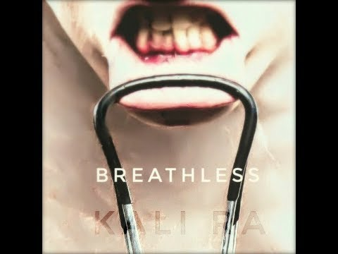 Breathless by Kali Ra