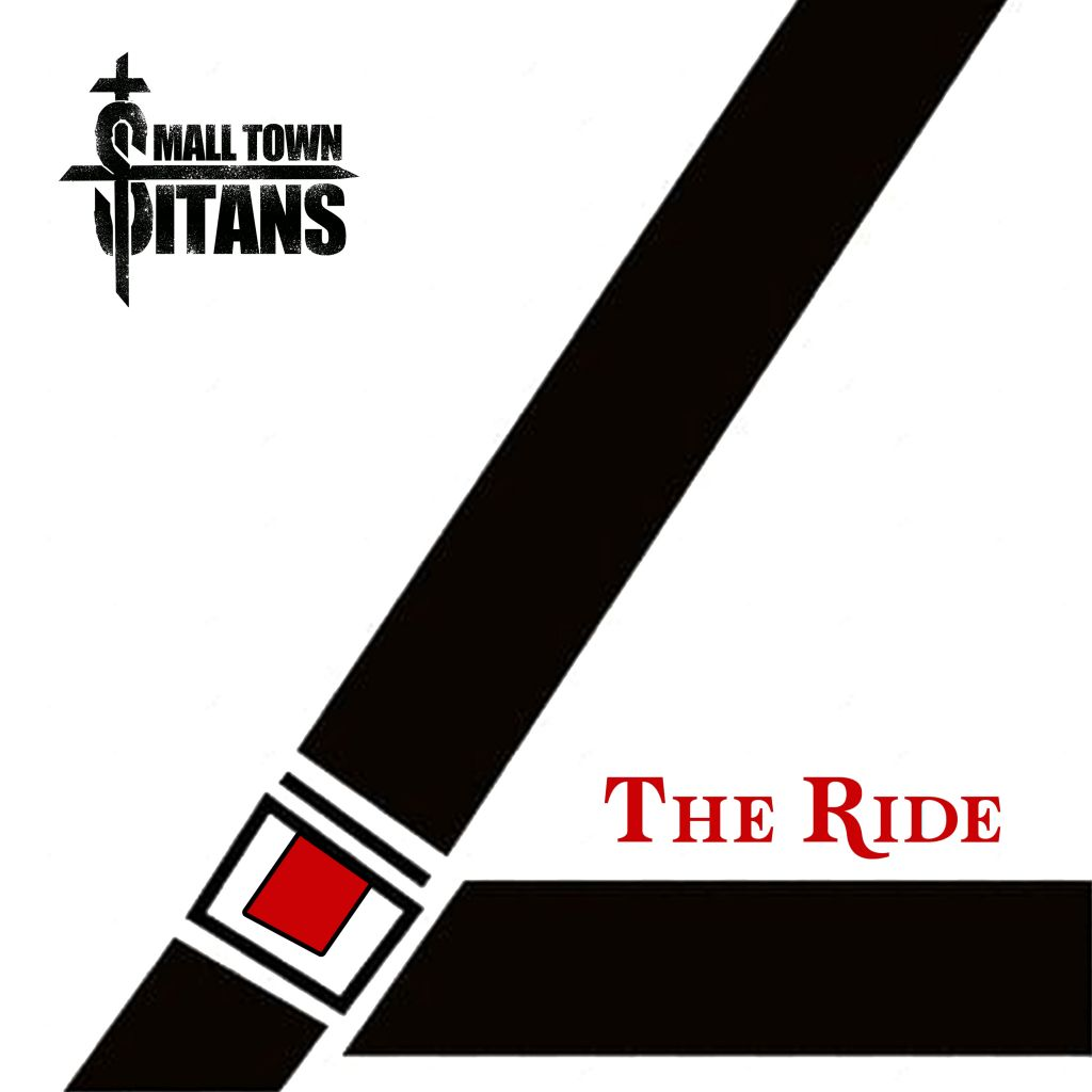 Small Town Titans, The Ride Releases Nov 13th